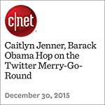 Caitlyn Jenner, Barack Obama Hop on the Twitter Merry-Go-Round   Terry Collins