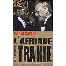 AFRIQUE TRAHIE (L')