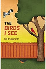 The Birds I See Paperback