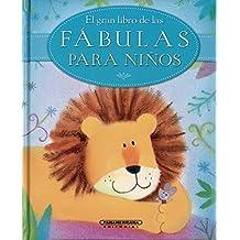 El gran libro de las fábulas para niños (Spanish Edition)