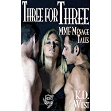Three for Three: Friendly MMF Ménage Stories (two sexy men, one lucky woman - FMM and MFM threesome erotic romance bundle) (Friendly Ménage Book 4)