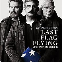 Last Flag Flying (Amazon Original Soundtrack)