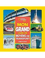 National Geographic Kids : Mon grand livre de moyens de transport