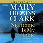 Nighttime Is My Time  | Mary Higgins Clark
