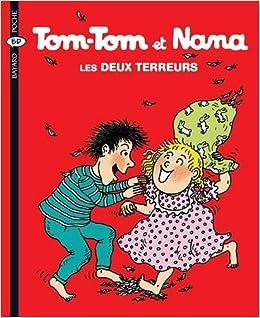 Tom-Tom et Nana n° 8 Les deux terreurs