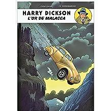 Harry Dickson 13 : L'or de Malacca