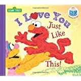 I Love You Just Like This! (My First Big Storybook)