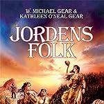 Jordens folk (De første mennesker i Nordamerika 3) | Kathleen O'Neal Gear,W. Michael Gear