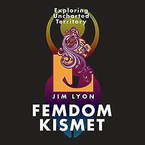 Femdom Kismet Audiobook