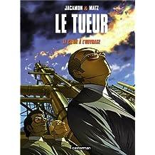 TUEUR (LE) T.10 : LE COEUR À L'OUVRAGE