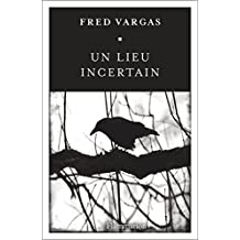 Un lieu incertain (NOUVEAU POLICIER t. 9392) (French Edition)