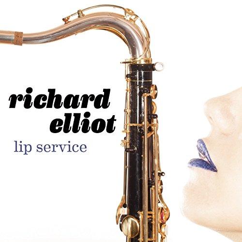 Richard Elliot - Lip Service (CD)