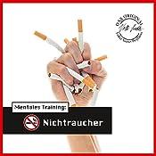 Mentales Training: Nichtraucher (Die Hörapotheke 4) | Volker Sautter