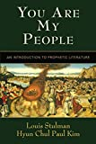 You Are My People: An Introduction to Prophetic
