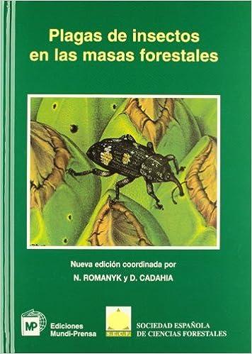 Plagas de insectos en las masas forestales Patología Vegetal: Amazon.es: Sociedad Española de Ciencias Forestales: Libros