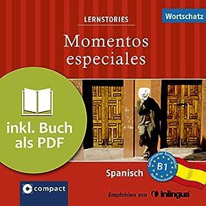 Momentos especiales (Compact Lernstories) Hörbuch