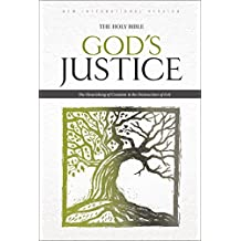 NIV, God's Justice: The Holy Bible, eBook: The Flourishing of Creation and the Destruction of Evil