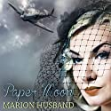 Paper Moon: The Boy I Love, Book 3 Audiobook by Marion Husband Narrated by Ben Elliot
