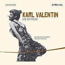 Karl Valentin Und Die Frauen (Valentin Edition 3)