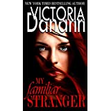 My Familiar Stranger: BEST PARANORMAL ROMANCE SERIES FOUR YEARS IN A ROW (Knights of Black Swan Book 1)