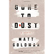 Gone to Dust: A Novel (Nils Shapiro)