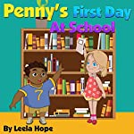 Penny's First Day at School | Leela Hope