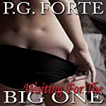 Waiting for the Big One | P.G. Forte