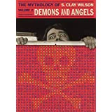 Demons And Angels: The Mythology Of S. Clay Wilson, Volume 2