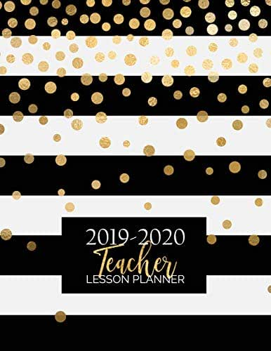Teacher Lesson Planner: Weekly and Monthly Calendar Agenda   Academic Year August - July   Includes Quotes & Holidays   Gold Black White Striped (2019-2020)