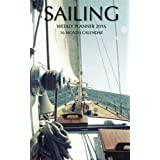 Sailing Weekly Planner 2016: 16 Month Calendar by Jack Smith (2015-10-20)