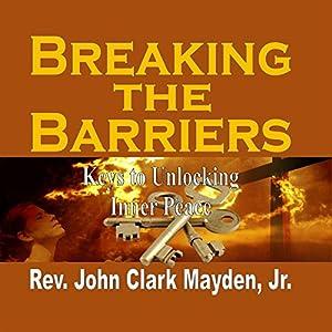 Breaking the Barriers Audiobook