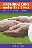 Pastoral Care under the Cross - Revised Edition