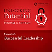 Discussion 1: Successful Leadership | Michael K. Simpson,  FranklinCovey