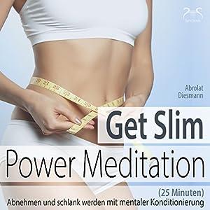 Get Slim Power Meditation Hörbuch