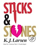 Sticks and Stones: A Cat DeLuca Mystery | K. J. Larsen