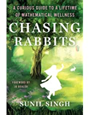 Chasing Rabbits: A Curious Guide to a Lifetime of Mathematical Wellness