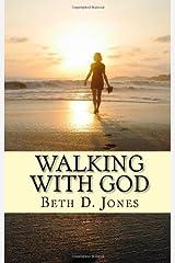 Walking With God Kindle Edition