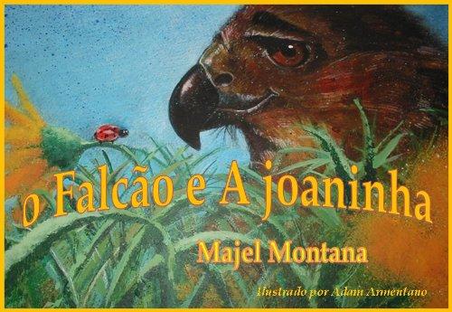 o Falcão e A joaninha (Portuguese Edition)