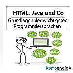 HTML, Java und Co.: Grundlagen der wichtigsten Programmiersprachen | Alessandro Dallmann