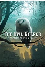 The Owl Keeper Kindle Edition