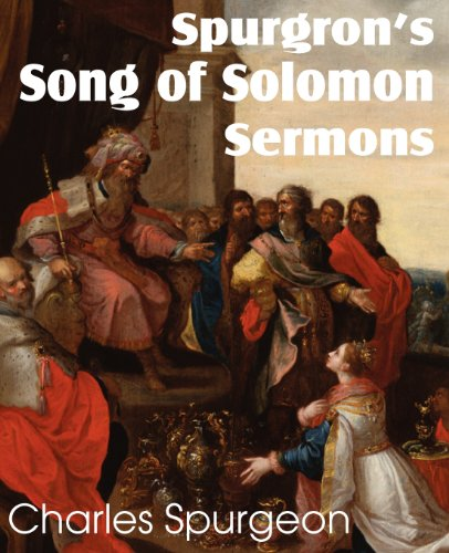 Spurgeon's Song of Solomon Sermons [Spurgeon, Charles] (Tapa Blanda)