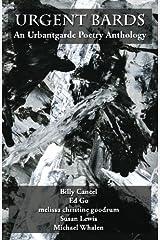Urgent Bards: An Urbantgarde Poetry Anthology Paperback
