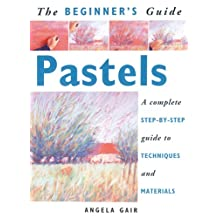 Beginners Guide To Pastels