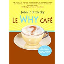 Why café Le (Le Why Café t. 1) (French Edition)