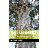 Senior Adventures: Recreation Therapist Activity Guide for the Elderly Population