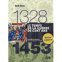Temps de la Guerre de Cent Ans 1328 - 1453