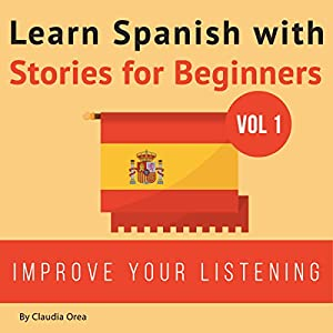 Learn Spanish with Stories for Beginners Audiobook