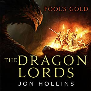 The Dragon Lords: Fool's Gold Hörbuch