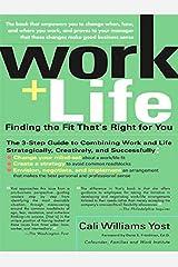 Work + Life Kindle Edition