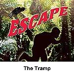 Escape: The Tramp | Anthony Ellis